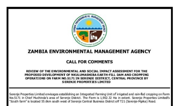 CALL FOR COMMENTS: ESIA Review for the Nkulumashiba Earth-Fill Dam and Cropping Operations on Farm No.5171 in Serenje District